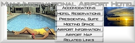 The Miami International Airport Hotel
